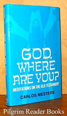 Image for God, Where Are You? Meditations on the Old Testament.