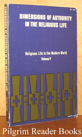 Image for Dimensions of Authority in the Religious Life (Religious Life in the Modern World, Volume V).