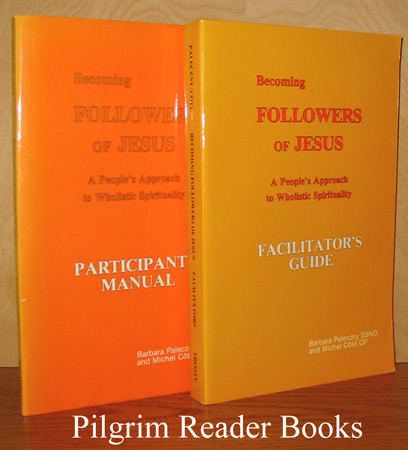 Image for Becoming Followers of Jesus, A People's Approach to Wholistic Spirituality (Participant's Manual and Facilitator's Guide). 2 volumes complete.
