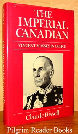 Image for The Imperial Canadian: Vincent Massey in Office.