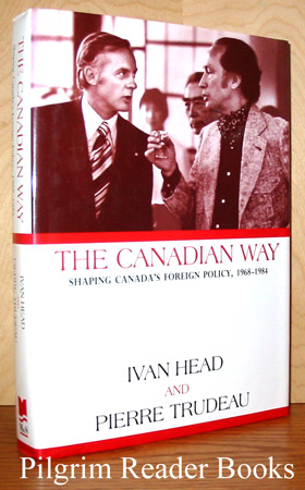 Image for The Canadian Way: Shaping Canada's Foreign Policy, 1968-1984.