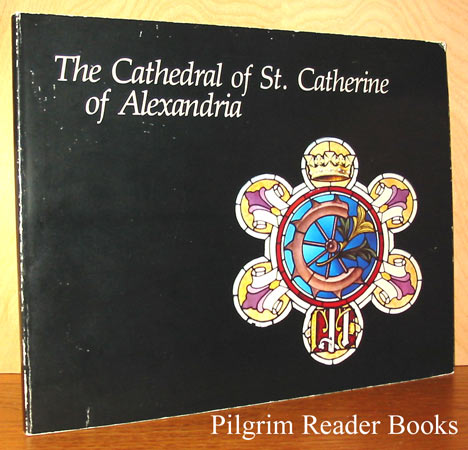 Image for The Cathedral of St. Catherine of Alexandria, 150th Anniversary 1832-1982.