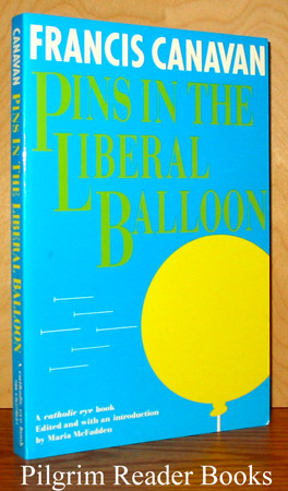 Image for Pins in the Liberal Balloon: Sixty Short Essays on the Church in the Modernist World.