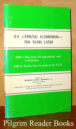 Image for U. S. Catholic Ecumenism - Ten Years Later.