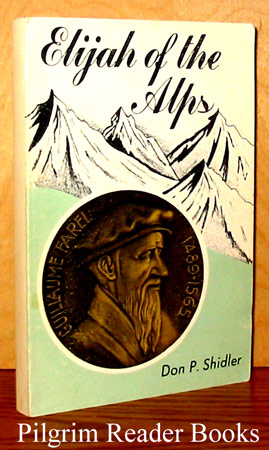 Image for Elijah of the Alps.
