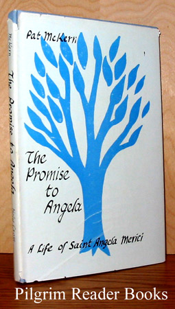 Image for The Promise to Angela: A Life of Saint Angela Merici.