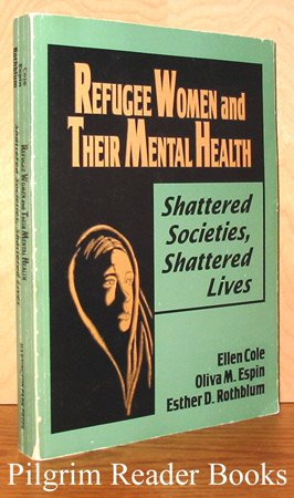 Image for Refugee Women and Their Mental Health: Shattered Societies, Shattered Lives.
