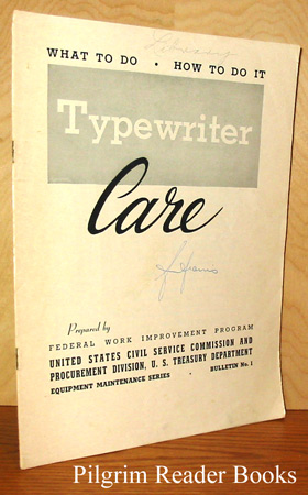 Image for Typewriter Care: What To Do. How To Do It.