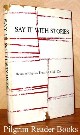 Image for Say It With Stories.