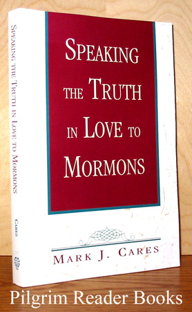 Image for Speaking the Truth in Love to Mormons.