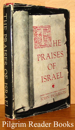 Image for The Praises of Israel: Studies Literary and Religious in the Psalms.