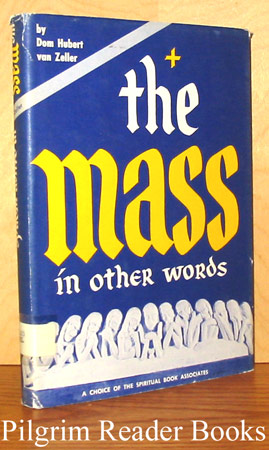 Image for The Mass In Other Words: A Presentation for Beginners.