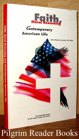 Image for Faith, Moral Reasoning and Contemporary American Life.