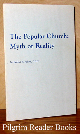 Image for The Popular Church: Myth or Reality.