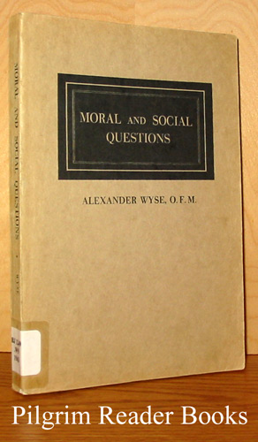 Image for Moral and Social Questions.