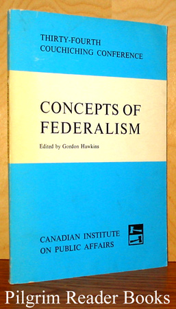 Image for Concepts of Federalism, 34th Couchiching Conference.