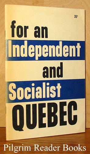 Image for For an Independent and Socialist Quebec.