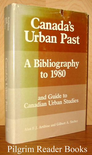 Image for Canada's Urban Past, A Bibliography to 1980 and Guide to Canadian Urban Studies.