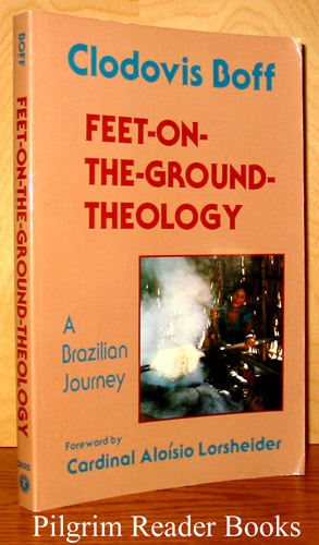 Image for Feet-on-the-Ground-Theology: A Brazilian Journey.