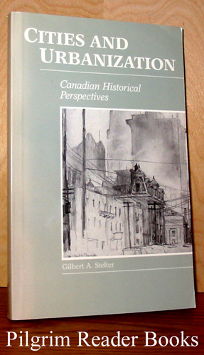 Image for Cities and Urbanization, Canadian Historical Perspectives.