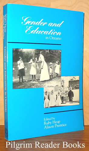 Image for Gender and Education in Ontario: An Historical Reader.