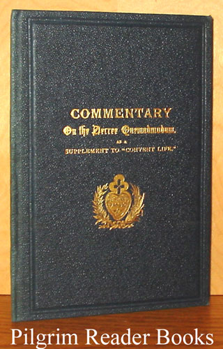 "Image for Commentary on the Decree ""Quemadmodum"" of the Sacred Congregation of Bishops and Regulars on Manifestation of Conscience, Holy Communion, and Extraordinary Confessors (as a supplement to ""Convent Life"")."
