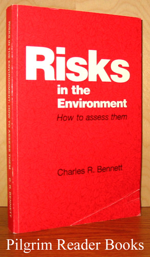 Image for Risks in the Environment: How to Assess Them.