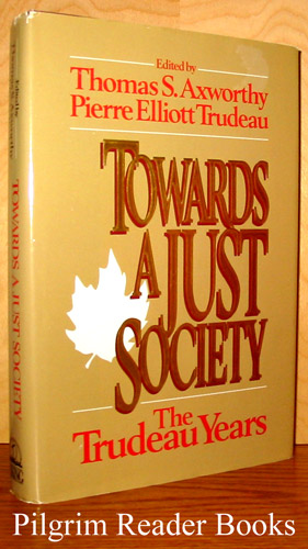 Image for Towards a Just Society, The Trudeau Years.