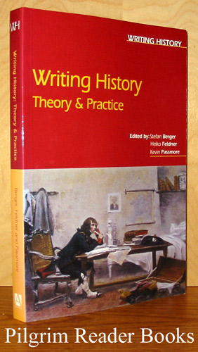 Image for Writing History, Theory and Practice.