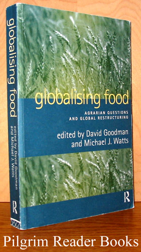 Image for Globalising Food, Agrarian Questions and Global Restructuring.