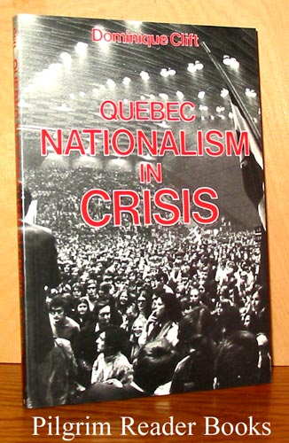 Image for Quebec Nationalism in Crisis.