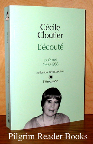 Image for L'ecoute, poemes 1960-1983.