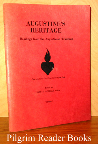 Image for Augustine's Heritage: Readings from the Augustinian Tradition. Volume I.