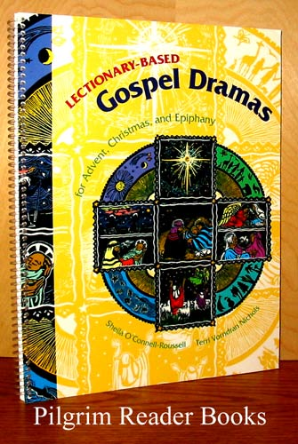 Image for Lectionary-Based Gospel Dramas for Advent, Christmas and Epiphany