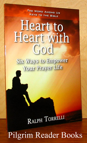 Image for Heart to Heart with God, Six Ways to Empower Your Prayer Life