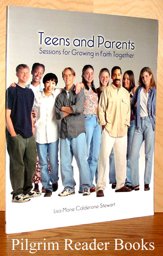 Image for Teens and Parents, Sessions for Growing in Faith Together