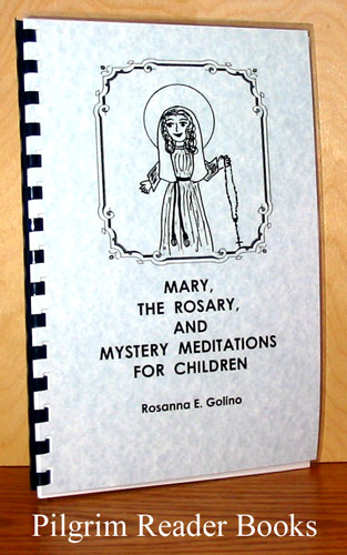 Image for Mary, the Rosary and Mystery Meditations for Children