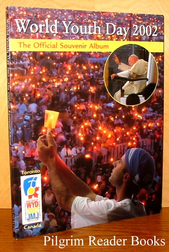 Image for World Youth Day 2002; The Official Souvenir Album