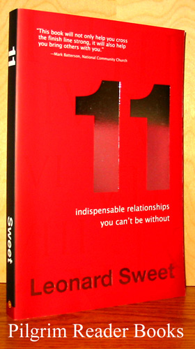 Image for 11 (Eleven) Indispensable Relationships You Can't Be Without