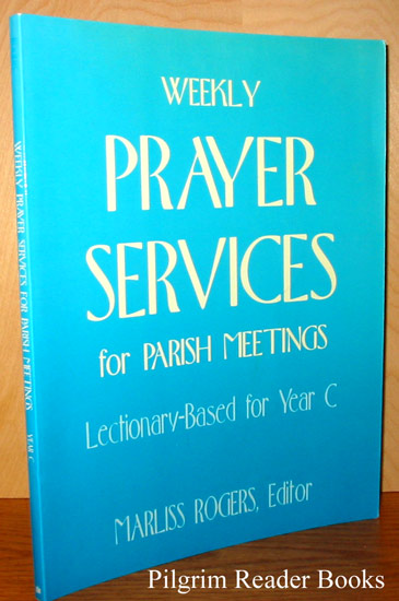 Image for Weekly Prayer Services for Parish Meetings, Lectionary-Based for Year C