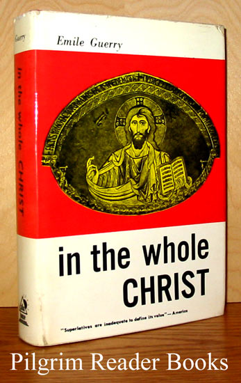 Image for In the Whole Christ: Prayerful Meditations on the Mystery of the Church.