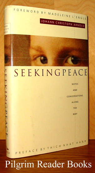 Image for Seeking Peace: Notes and Conversations along the Way.