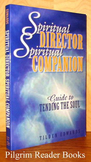 Image for Spiritual Director, Spiritual Companion, Guide to Tending the Soul