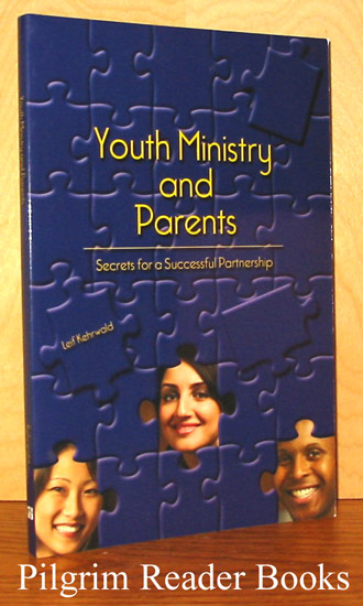 Image for Youth Ministry and Parents, Secrets for a Successful Partnership