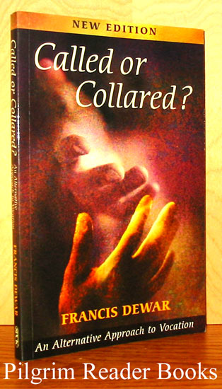 Image for Called or Collared? An Alternative Approach to Vocation