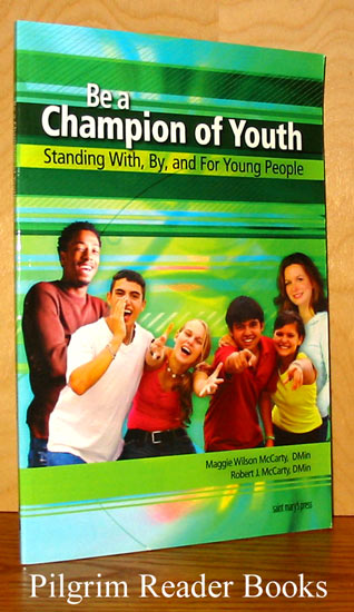 Image for Be a Champion of Youth, Standing With, By, and for Young People