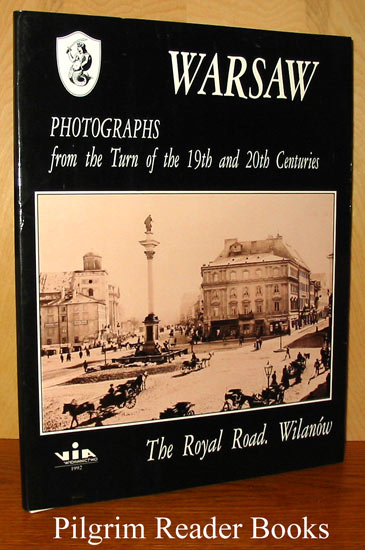 Image for Warsaw, Photographs from the Turn of the 19th and 20th Centuries, The Royal Road, Wilanow