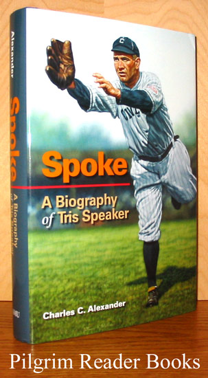 Image for Spoke, A Biography of Tris Speaker