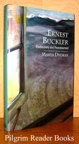 Image for Ernest Buckler, Rediscovery and Reassessment