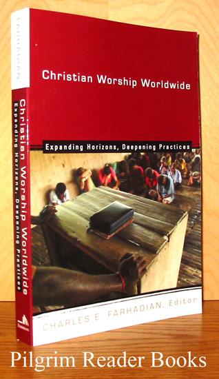 Image for Christian Worship Worldwide, Expanding Horizons, Deepening Practices